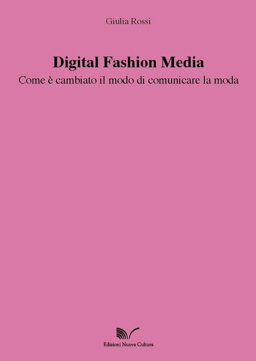Digital fashion media: com'è cambiato il modo di comunicare la moda