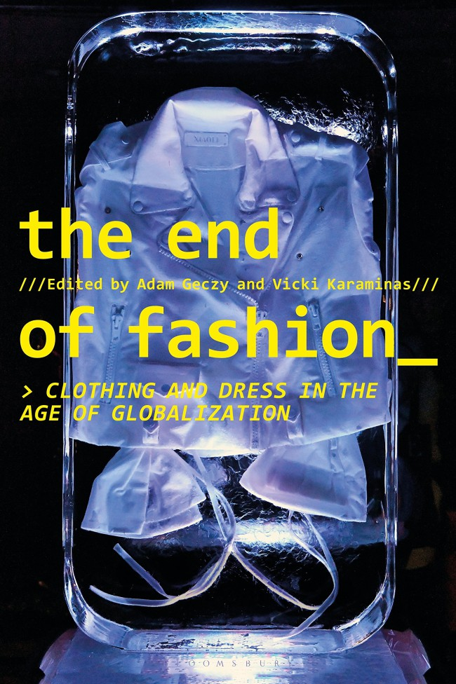 The End of Fashion: Clothing and Dress in the Age of Globalization